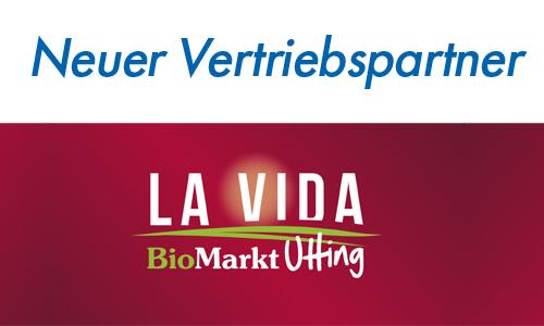 Neuer Bio Vertriebspartner - La Vida in Utting am Ammersee