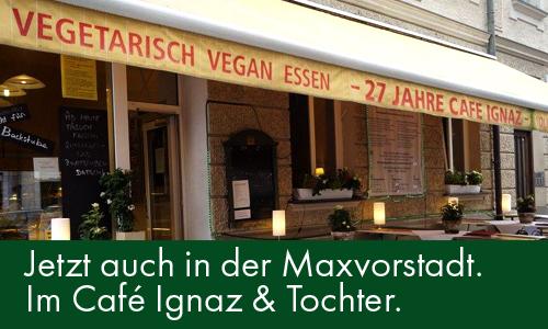 Jetzt auch im Café Ignaz